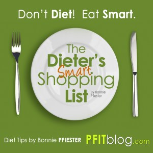 DON'T DIET, EAT SMART!