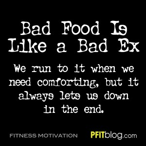 bad food is like a bad ex