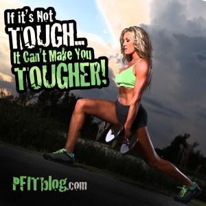 Tough Makes Tougher