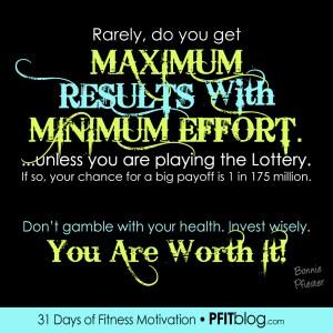Maximum Effort Produced Maximum Results