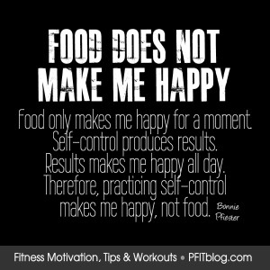 food doesn't make me happy