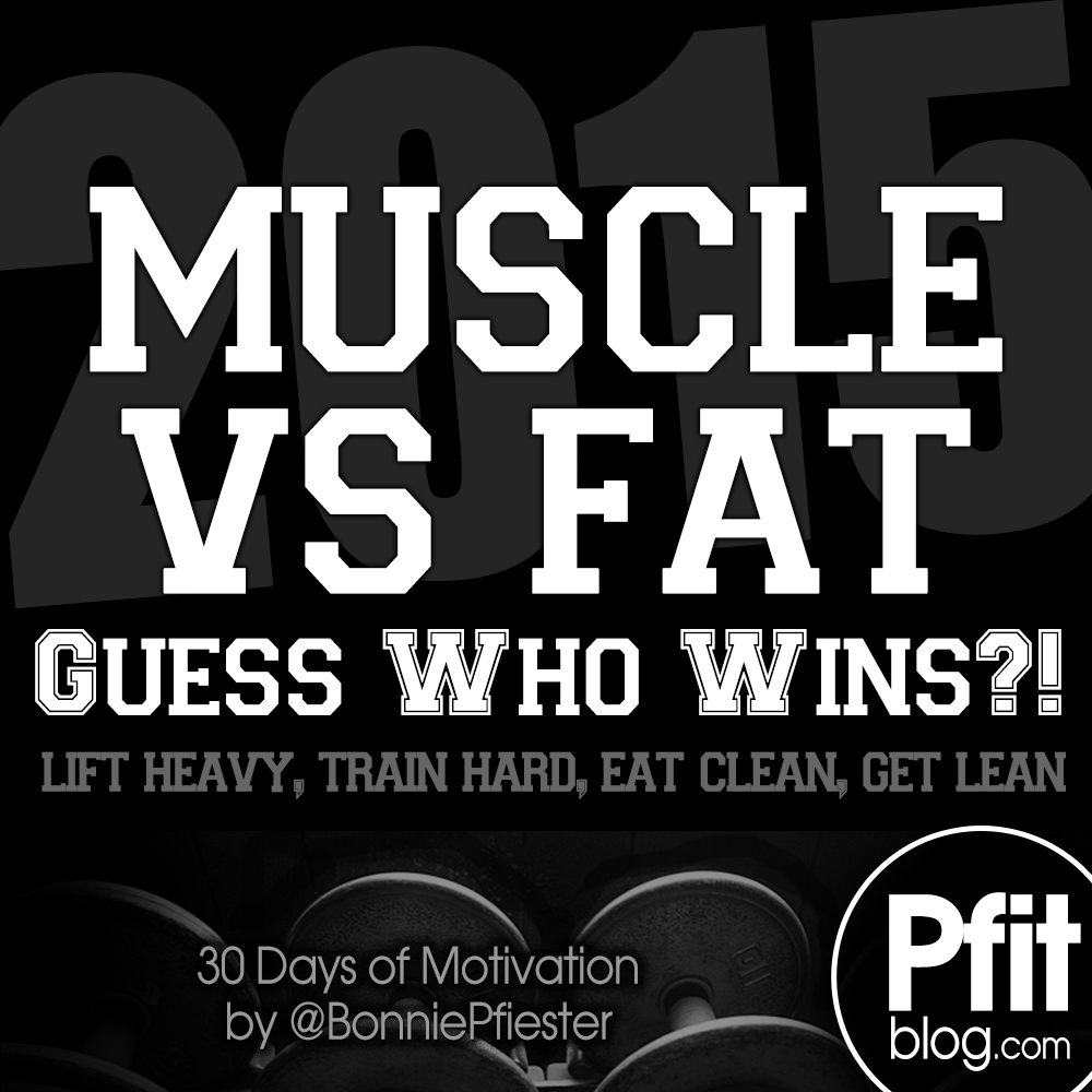 Lifting Quotes 30 Days Of Motivation Muscle Wins » Pfitblog