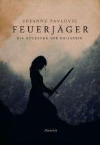 Die Rückkehr der Kriegerin © Amrûn Verlag