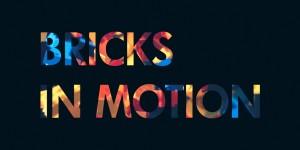 Bricks in Motion - Title