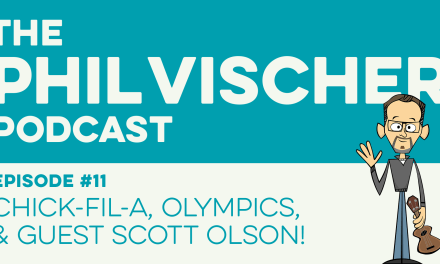Episode 11: Chick-Fil-A, Olympics, and Guest Scott Olson!