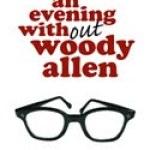 eveningwithoutwoodyallen_