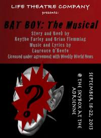 [77] BAT BOY: THE MUSICAL (Life Theater Company): Fringe review
