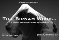 TILL BIRNAM WOOD (John Schultz): Fringe Review 30