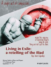 LIVING IN EXILE: A RETELLING OF THE ILIAD (Philadelphia Experimental Theatre Ensemble): Fringe Review 68
