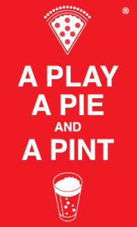 Another round of A PLAY, A PIE, AND A PINT