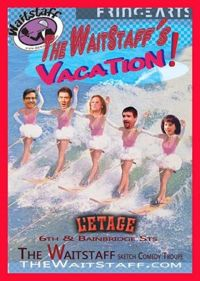 THE WAITSTAFF'S VACATION (The Waitstaff): 2015 Fringe Review 19