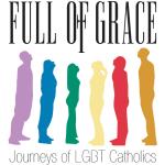 14. Poster of FULL OF GRACE, Journeys of LGBT Catholics, Philadelphia 2015