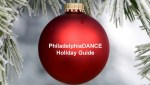 Philadelphia DANCE Annual Holiday Dance Guide 2016