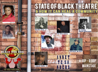 Black Theater and How It Can Heal A Community:  An historic town hall meeting in Philadelphia