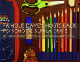 Famous Dave's Hosts Back To School Supply Drive