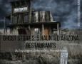 Ghost Stories: 5 Haunted Arizona Restaurants