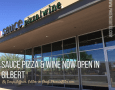 Sauce Pizza & Wine Now Open in Gilbert