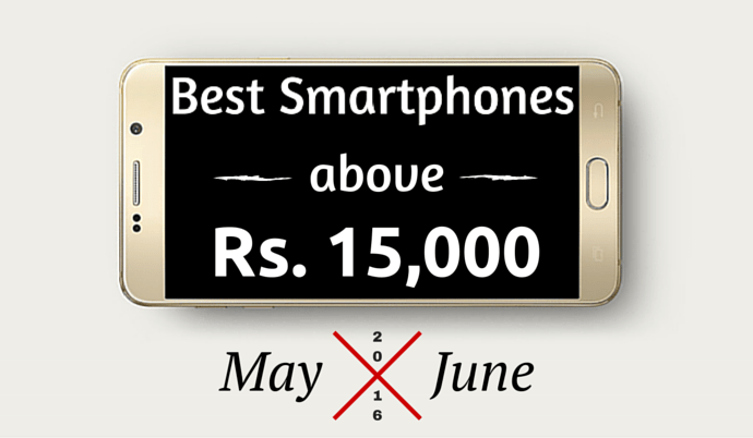best smartphones above 15000