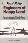 Engineers of Happy Land: Perkembangan Teknologi dan Nasionalisme di Sebuah Koloni