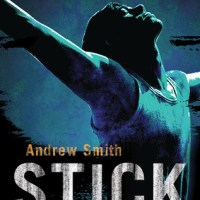 Review: Stick by Andrew Smith