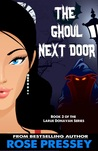 The Ghoul Next Door (Larue Donavan #3)