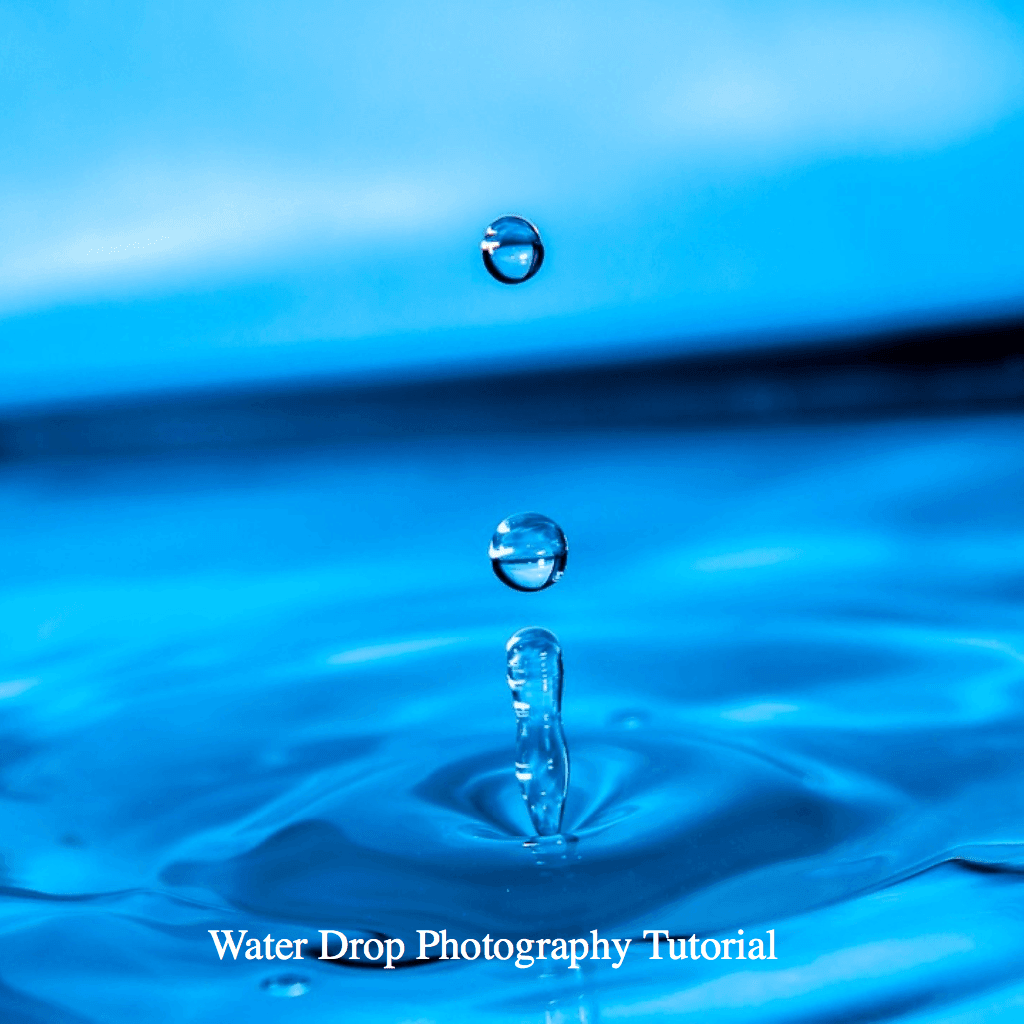 Photography Tutorials Water Drop Photography Tutorial Video
