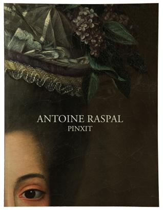 Catalogue Antoine Raspal Pinxit