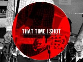 thattimeshot