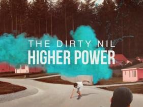 TheDirtyNil-HigherPower