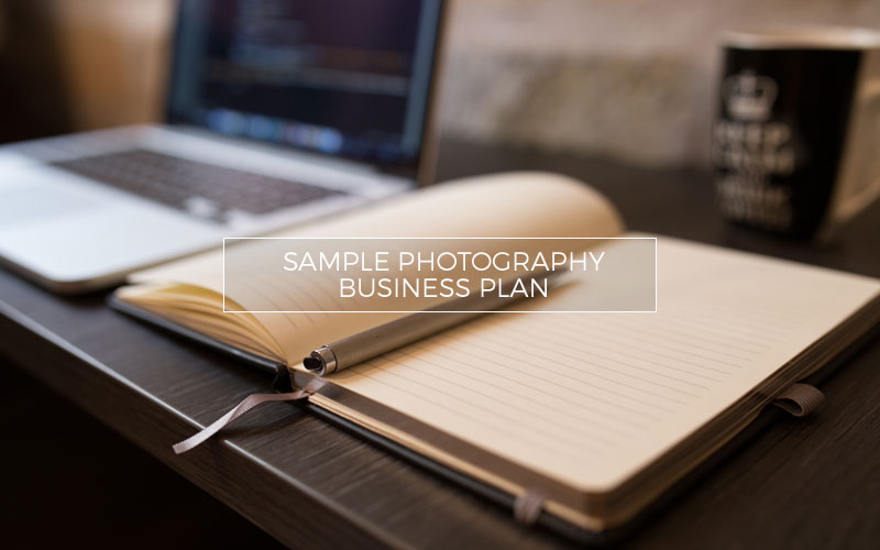 Sample Photography Business Plan - Photography Business Plan