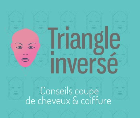 conseil-coupe-visage-triangle-inverse