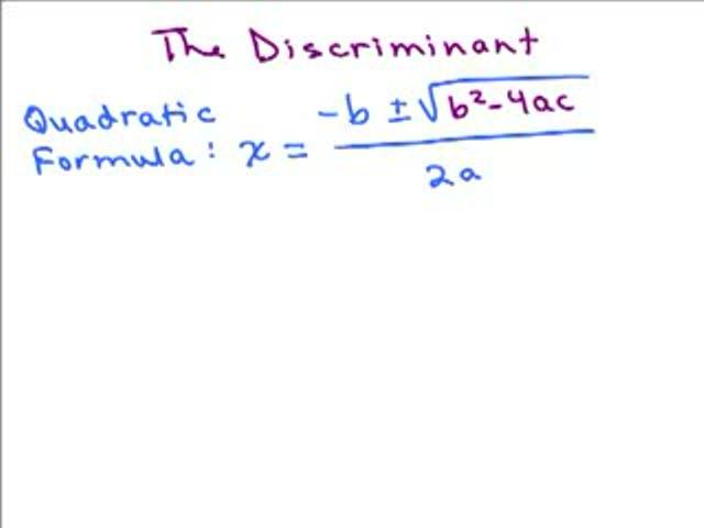 Discriminant in Quadratic Formula Help Video in High School Math