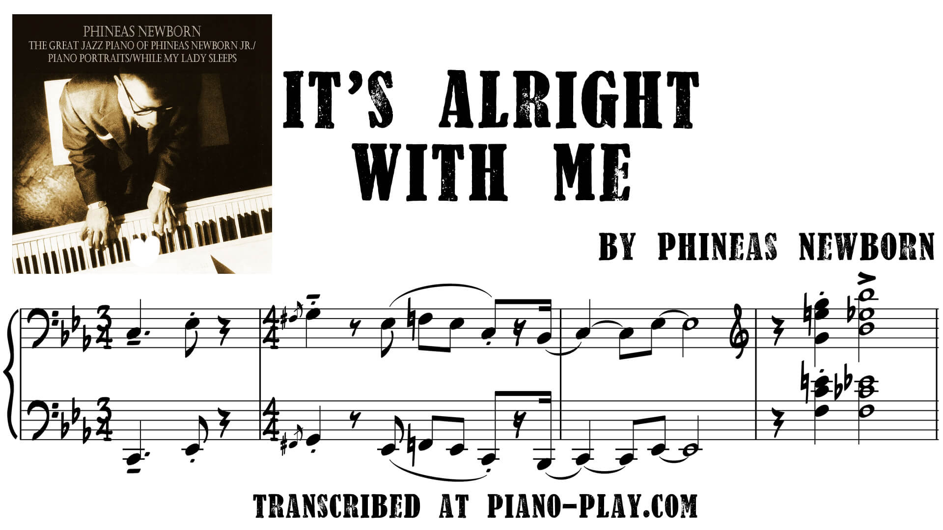 How To Play Newborn On Piano Phineas Newborn Transcription It S Alright With Me In Pdf