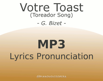Votre Toast (Toreador Song) Lyrics Pronunciation