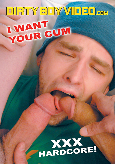 I Want Your Cum cover