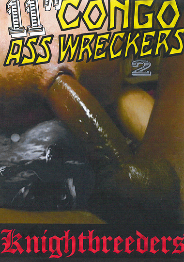11 Inch Congo Ass Wreckers 2 cover
