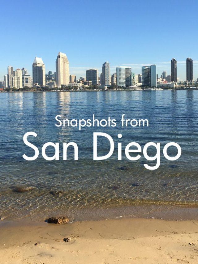 Snapshots from San Diego