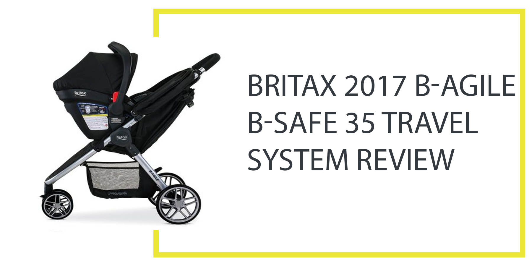 Top Lightweight Travel System Strollers Britax 2017 B Agile B Safe 35 Travel System Stroller Review