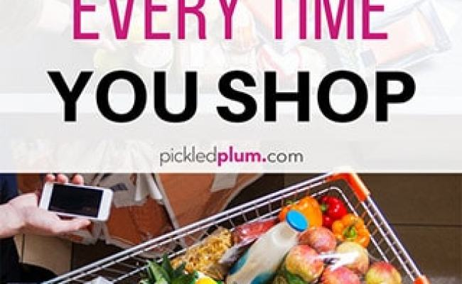 6 Ways To Save Money On Groceries Every Time You Shop