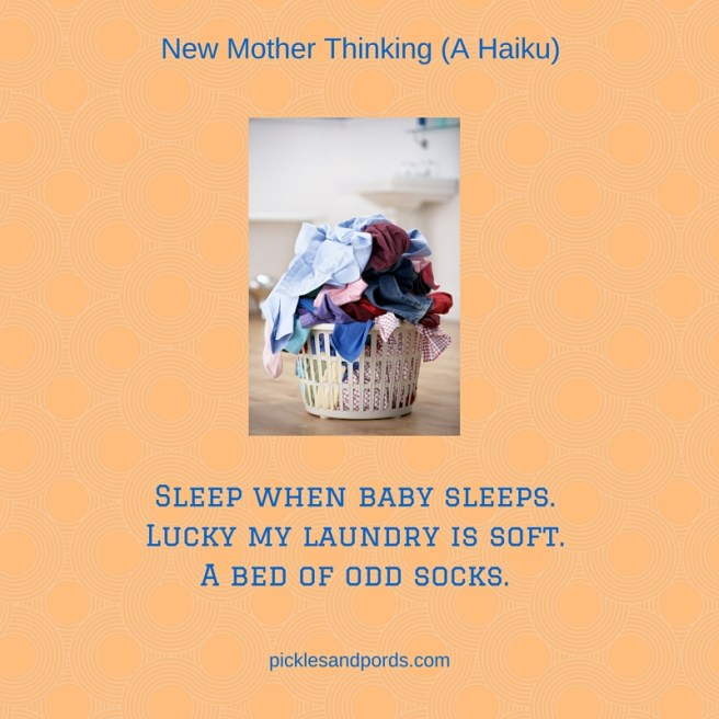 Sleep when baby sleeps.Lucky my laundry