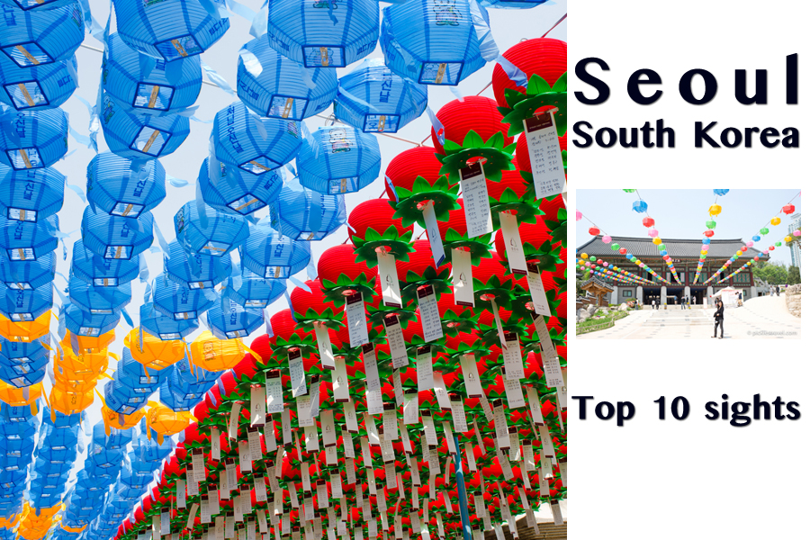 10 Top Attractions Of Seoul South Korea