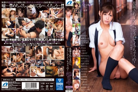 XVSR-190 Even Though It Is Violent, Why Chau Say? JAV Online