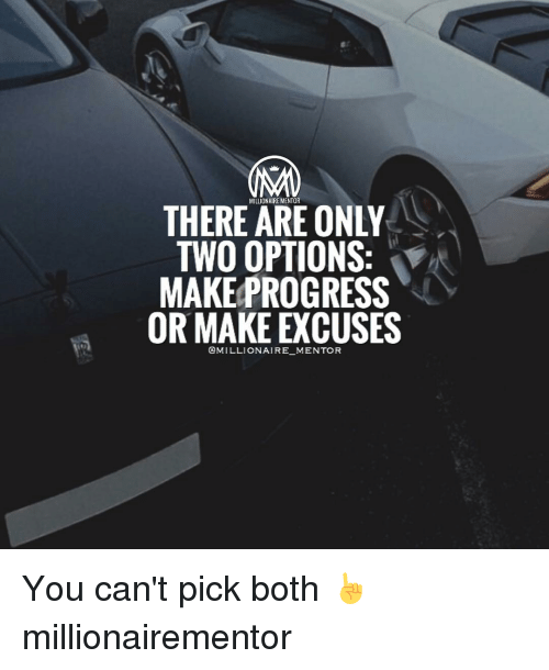 Businessman Quotes Wallpaper There Millionaire Mentor Only Two Options Make Progress Or