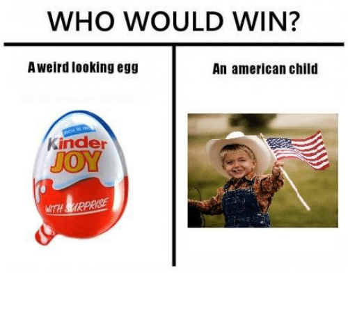 Kinder Egg Review Who Would Win A Weird Looking Egg An American Child