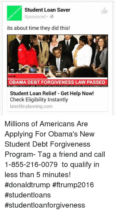 Student Loan Saver Sponsored Its About Time They Did This! OBAMA DEBT FORGIVENESS LAW PASSED ...