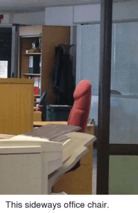 This Sideways Office Chair | Funny Meme on SIZZLE