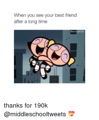 When You See Your Best Friend After a Long Time Mao Thanks for 190k 💝 | Girl Meme on SIZZLE
