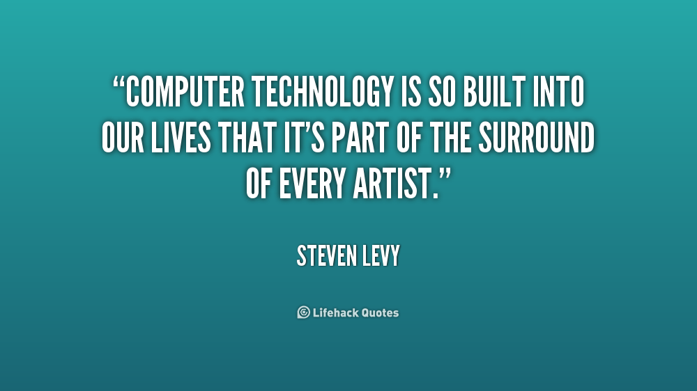 Awesome Animal Wallpapers Technology Quotes Computer Technology Is So Built Into Our