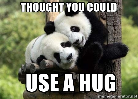 Good Vibes Quotes Wallpaper Hug Memes Thought You Could Use A Hug Picsmine