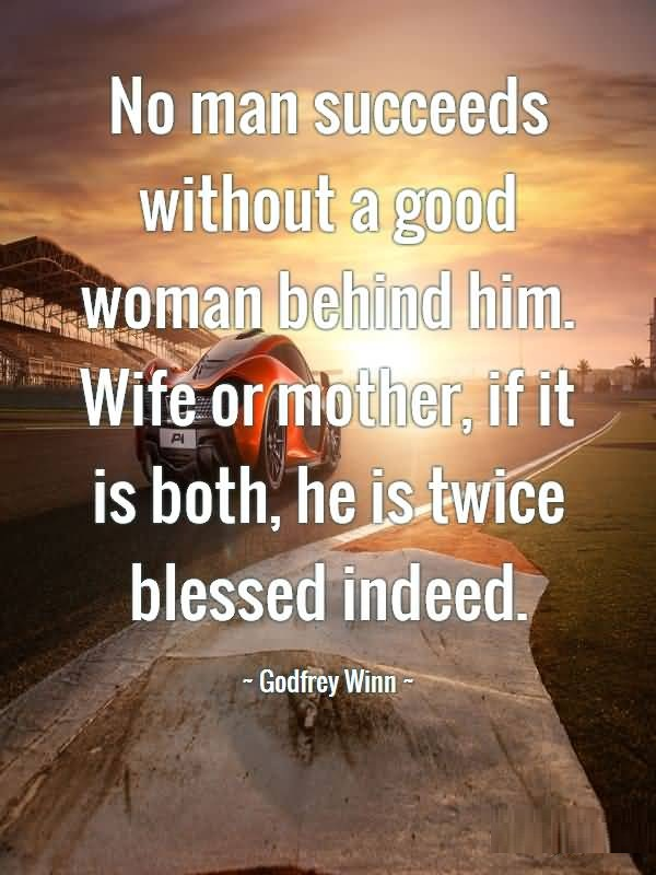 Harry Styles Fall Wallpaper Wife Quotes No Man Succeeds Without A Good Woman Behind